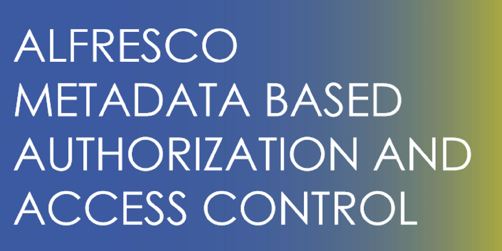 Alfresco Metadata access control -gdpr